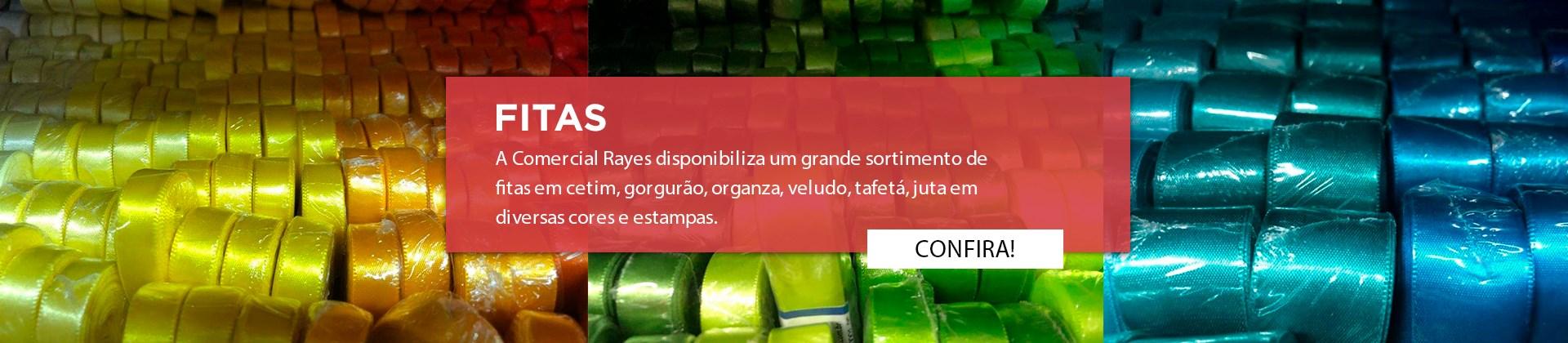 A Rayes Comercial disponibiliza um grande sortimento de fitas em cetim, gorgurão, organza, veludo, tafetá, juta em diversas cores e estampas.